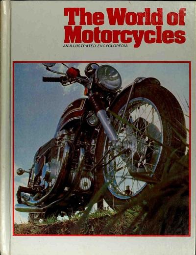 The world of motorcycles - An illustrated encyclopedia (1979)
